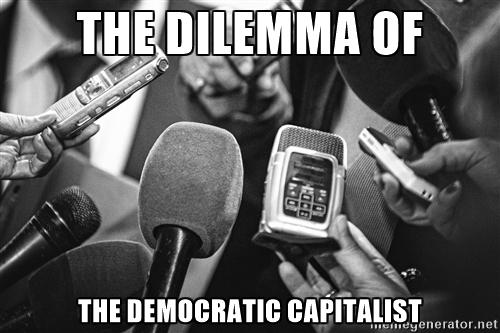 the-dilemma-of-the-democratic-capitalist